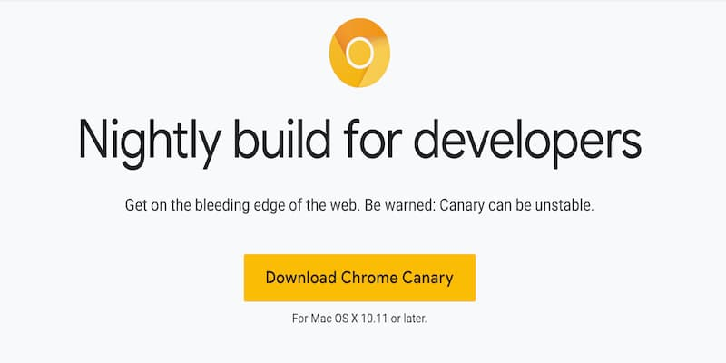 什么是Google Chrome Canary