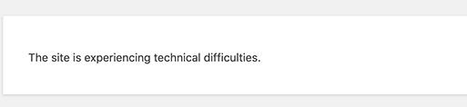 "如何修复WordPress网站""The site is experiencing technical difficulties""错误"