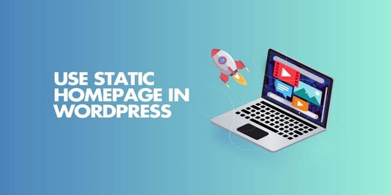 如何在WordPress中设置使用静态首页