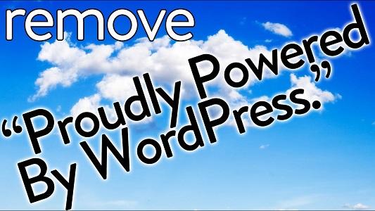 如何从WordPress网站模板底部删除Proudly powered by WordPress