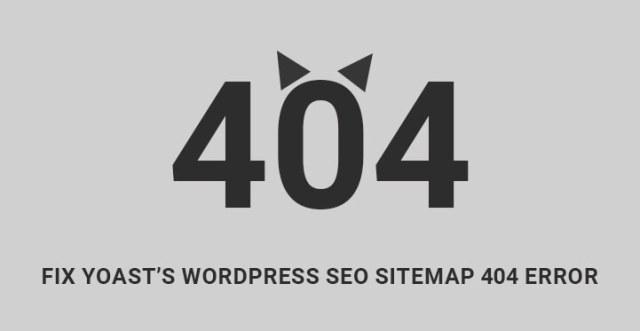 如何修复Yoast SEO插件站点地图404错误