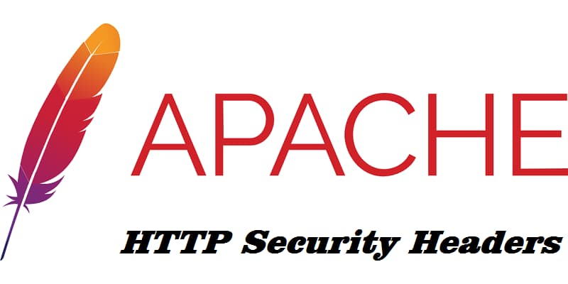 如何在 Apache 服务器配置HTTP Security Headers安全标头