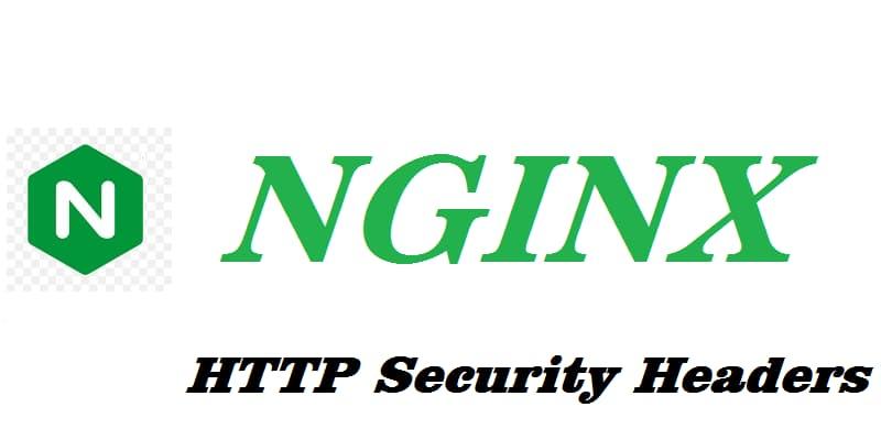 如何在 Nginx 服务器配置HTTP Security Headers安全标头