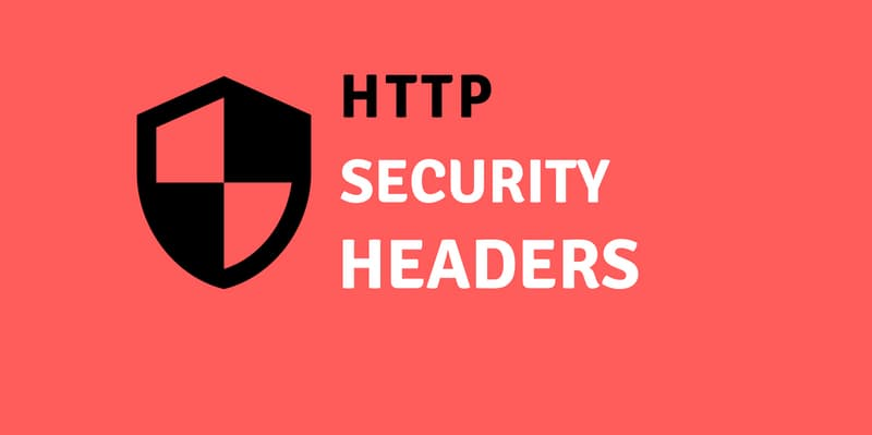 什么是HTTP Security Headers安全标头
