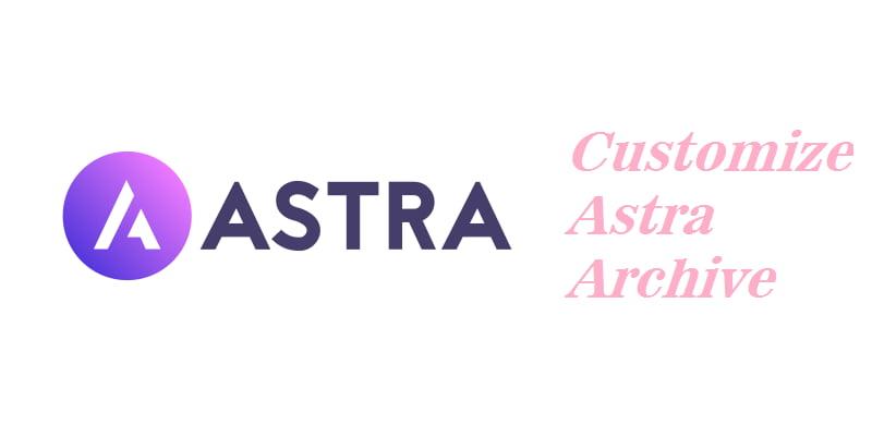 Astra 主题自定义存档页面