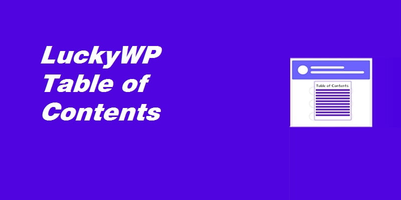 WordPress文章目录插件LuckyWP Table of Contents设置教程