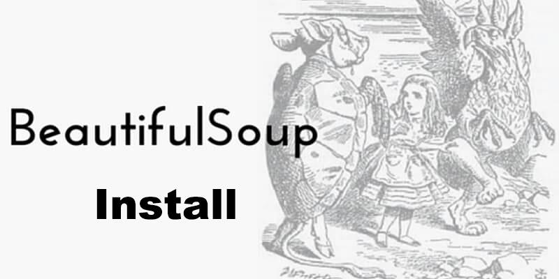 Beautiful Soup安装