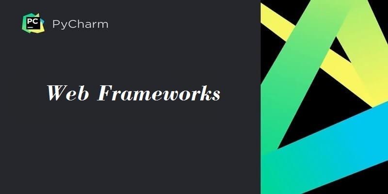 Pycharm Web框架